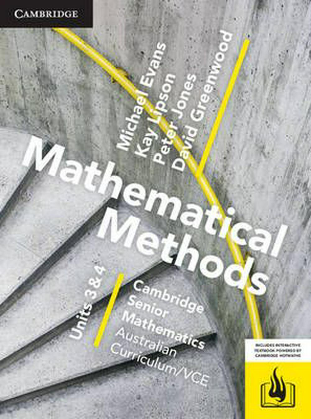 CSM VCE Mathematical Methods Units 3 and 4 Print Bundle (Textbook and Hotmaths) by Michael Evans,David Greenwood,Kay Lipson,Peter Jones, ISBN: 9781107567474