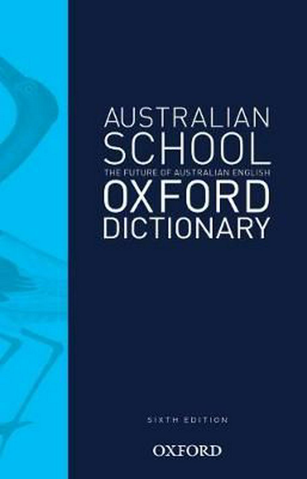 Australian School Dictionary 6eAustralian Dictionaries/Thesauruses/Reference