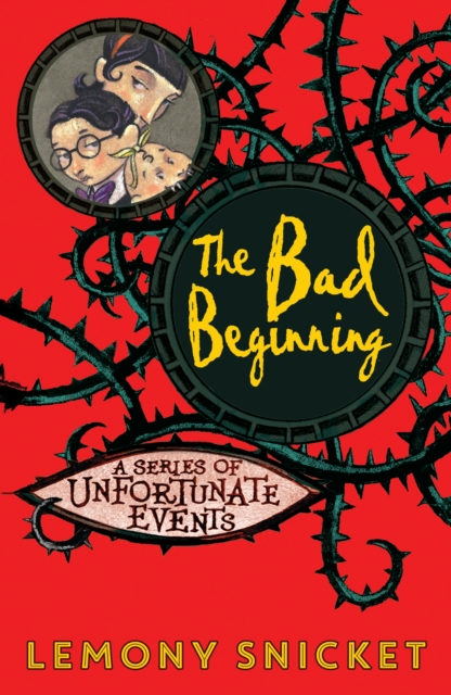The Bad Beginning by Lemony Snicket, ISBN: 9781405281782