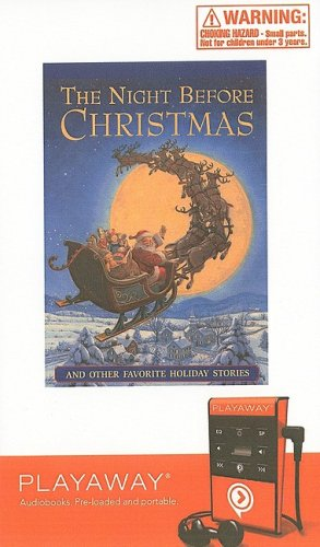 The Night Before Christmas: And Other Favorite Holiday Stories [With Headphones]
