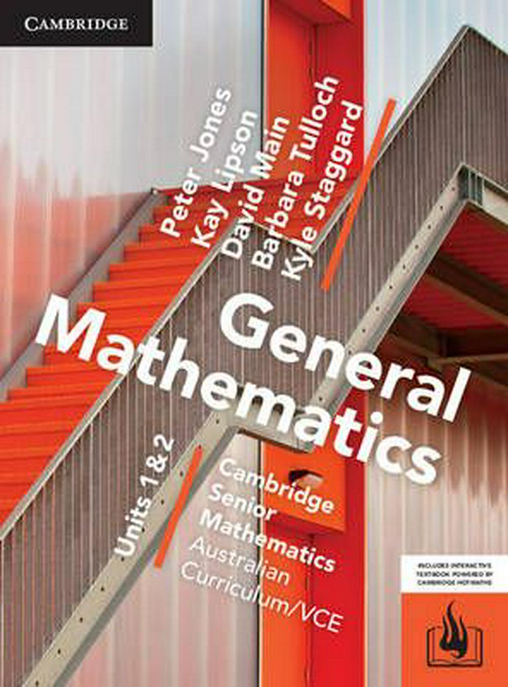 CSM VCE General Mathematics Units 1 and 2 Print Bundle (Textbook and Hotmaths) by Peter Jones,David Main,Kay Lipson,Barbara Tulloch,Kyle Staggard, ISBN: 9781107567559