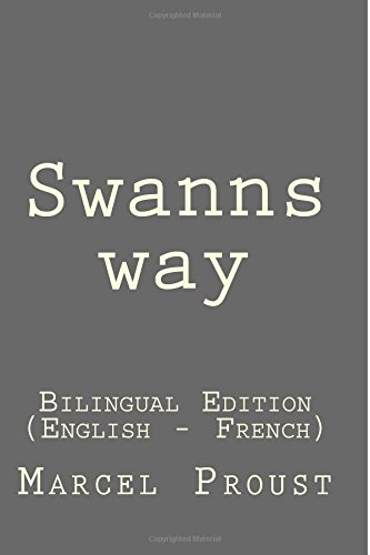 Swanns WaySwanns Way: Bilingual Edition (English - French)