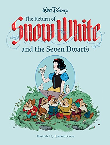 The Return of Snow White and the Seven Dwarfs by Romano Scarpa, ISBN: 9781683960751