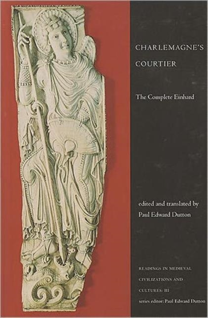 Charlemagne's Courtier by Paul Edward Dutton, ISBN: 9781442601123