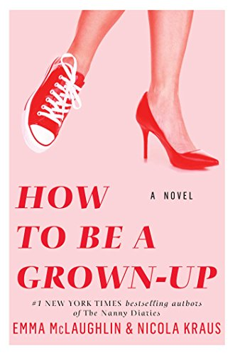 Cover Art for How to Be a Grown-Up, ISBN: 9781451643459
