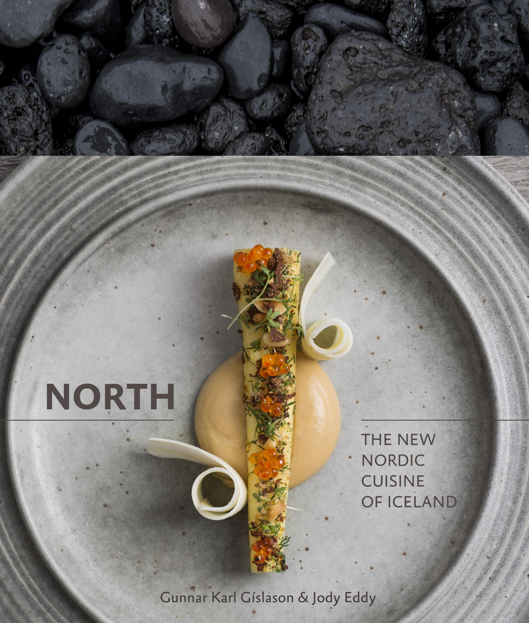 North by Gunnar Gislason And Jody Eddy, ISBN: 9781607744986