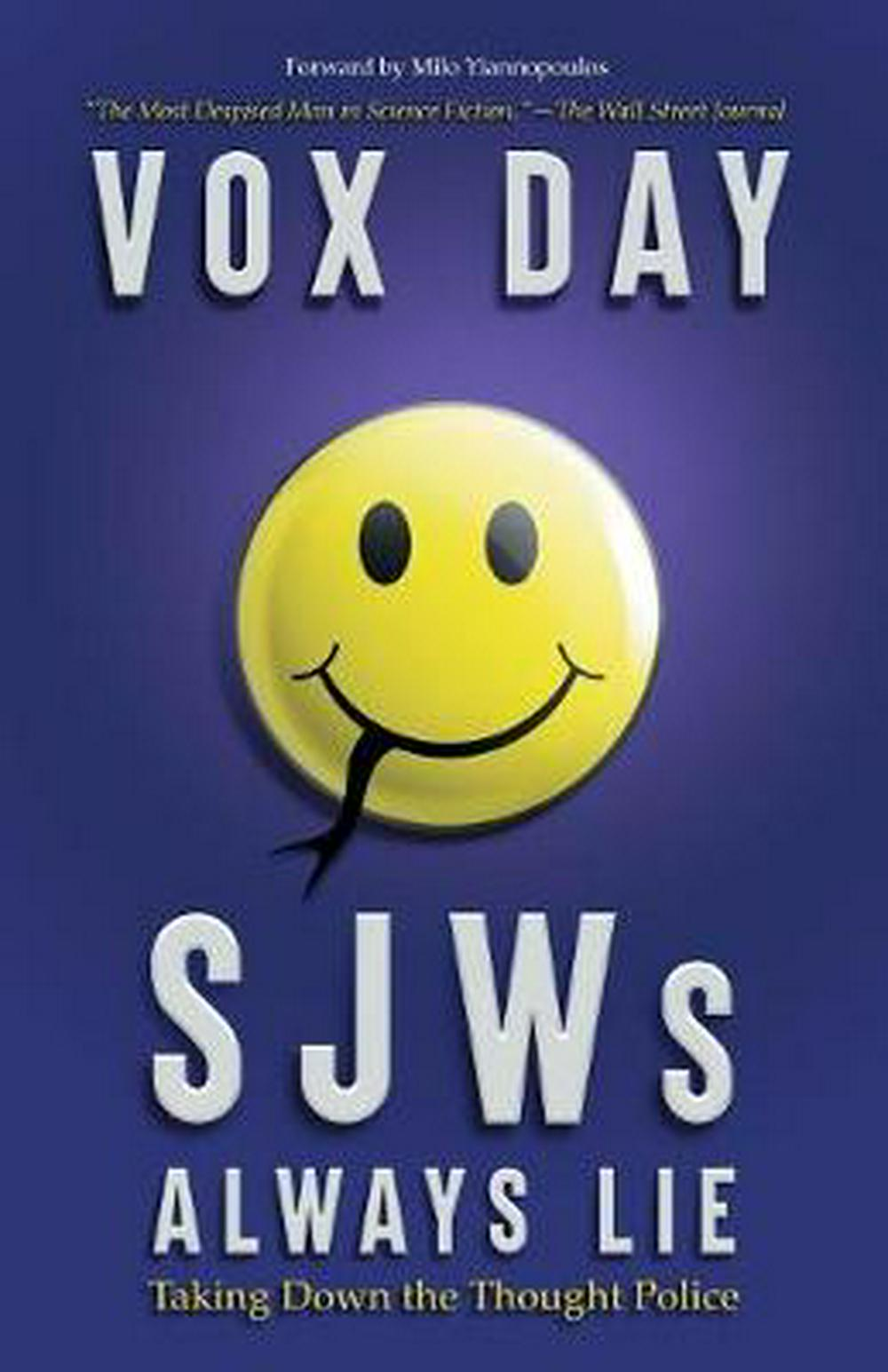 SJWs Always Lie: Taking Down the Thought Police by Vox Day, ISBN: 9789527065686