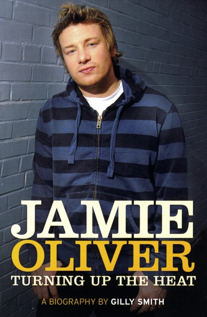 The Jamie Oliver Effect by Gilly Smith, ISBN: 9780233002569