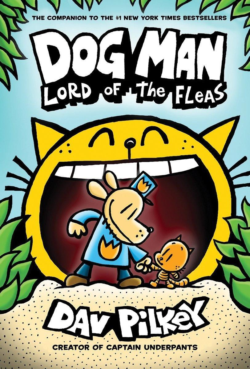 Dog Man: Lord of the Fleas: From the Creator of Captain Underpants (Dog Man #5) by Dav Pilkey, ISBN: 9780545935173