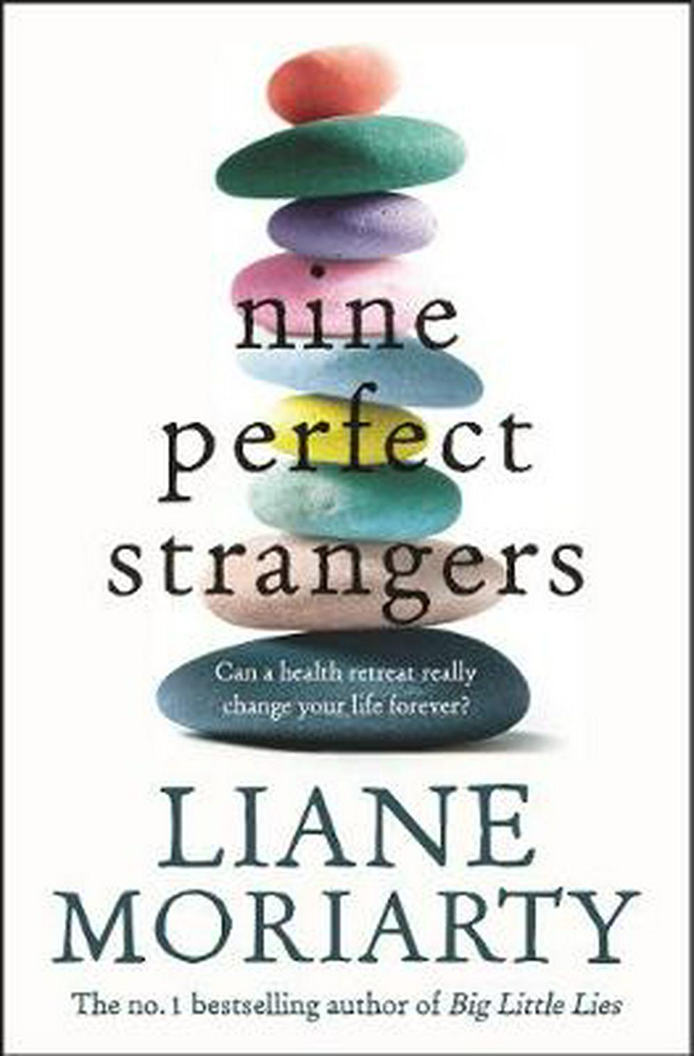 Nine Perfect Strangers by Liane Moriarty, ISBN: 9781760783204