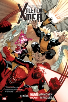 All-New X-Men Volume 1 by Brian Michael Bendis, ISBN: 9780785191155