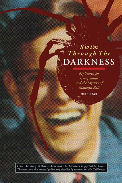 Swim Through the DarknessMy Search for Craig Smith and the Mystery of Ma...