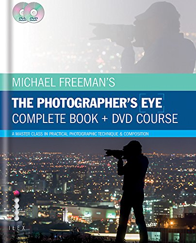 Cover Art for The Photographer's Eye: Composition and Design for Better Digital Photos, ISBN: 9781781579855