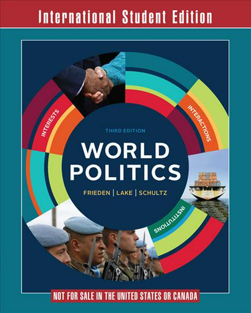 World PoliticsInterests, Interactions, Institutions