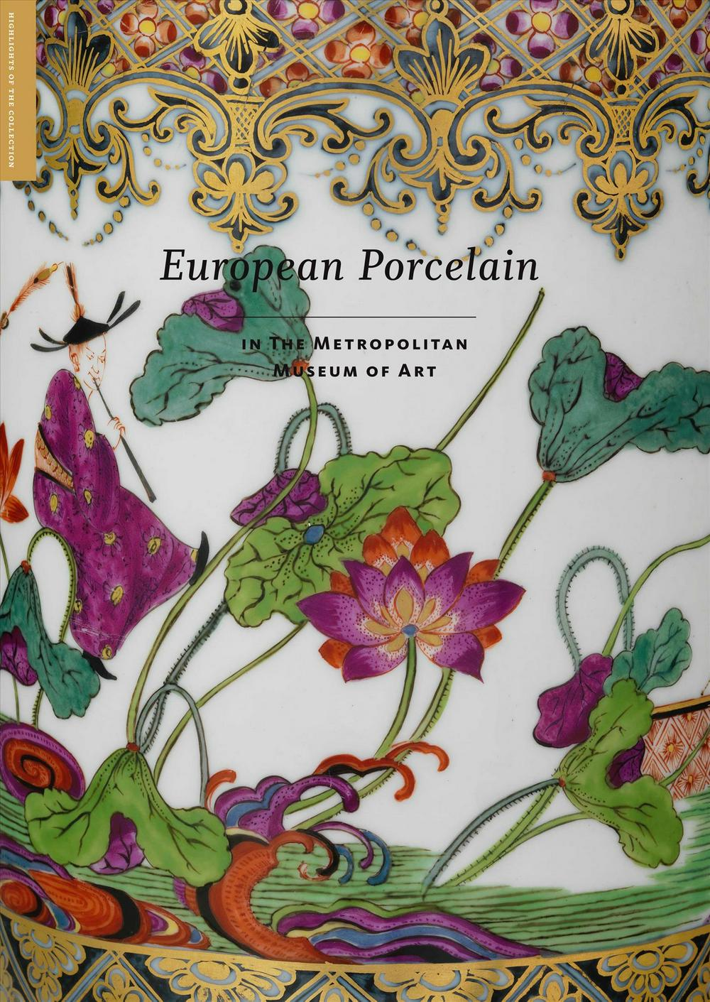 European Porcelain - In The Metropolitan Museum of Art