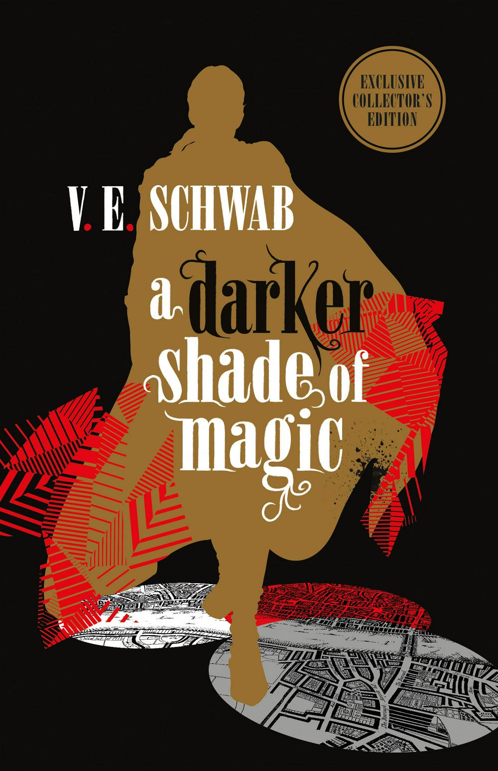 A Darker Shade of Magic: Collector's Edition by V. E. Schwab, ISBN: 9781785657740