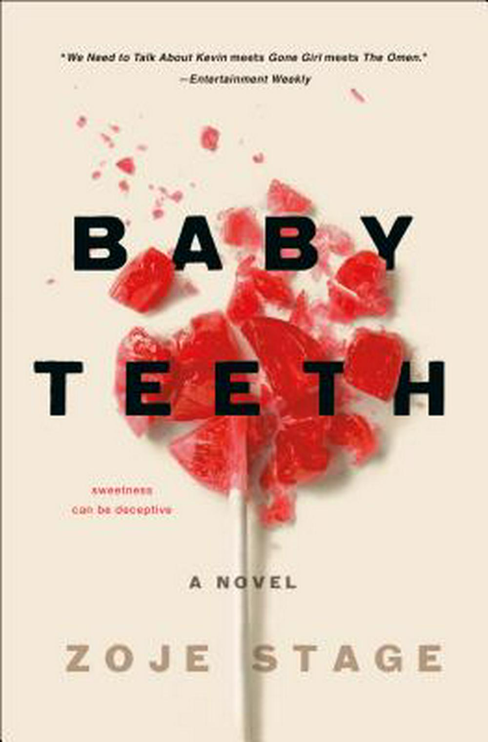 Baby Teeth by Zoje Stage, ISBN: 9781250170750