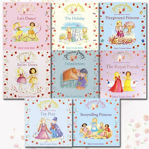 Princess Poppy Collection Janey Louise Jones 8 Books Bundle (Ballet Shoes, Twinkletoes, The Royal Parade, The Play, Storytelling Princess, Let's Dance!, The Holiday, Playground Princess)