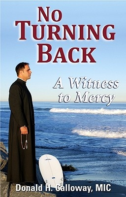 No Turning Back by Donald H Calloway, ISBN: 9781596142107