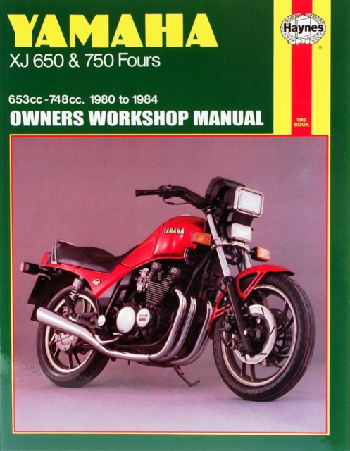 Yamaha XJ650 and 750 Fours 1980-84 Owner's Workshop Manual by Pete Shoemark, ISBN: 9781850103530