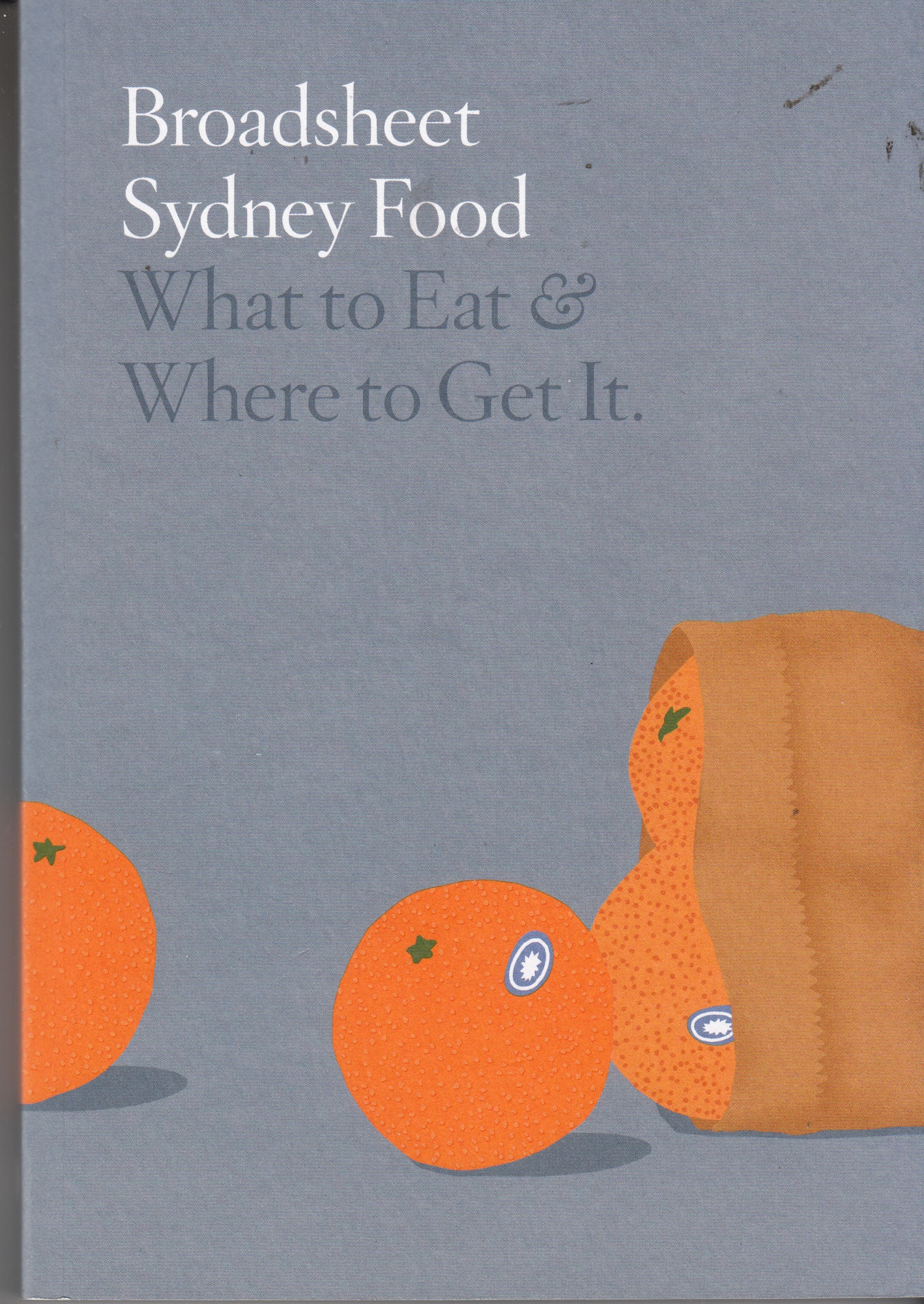 Broadsheet Sydney Food by Broadsheet Media, ISBN: 9780646978499