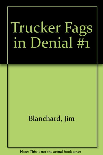 Trucker Fags in Denial #1