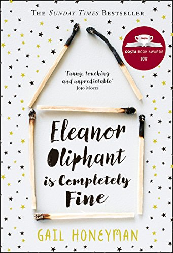 Eleanor Oliphant is Completely Fine by Gail Honeyman, ISBN: 9780008172121