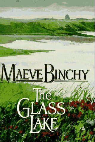 The Glass Lake by Maeve Binchy, ISBN: 9780385313544