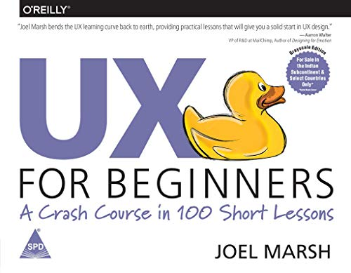 Ux For Beginners A Crash Course In 100 Short Lessons