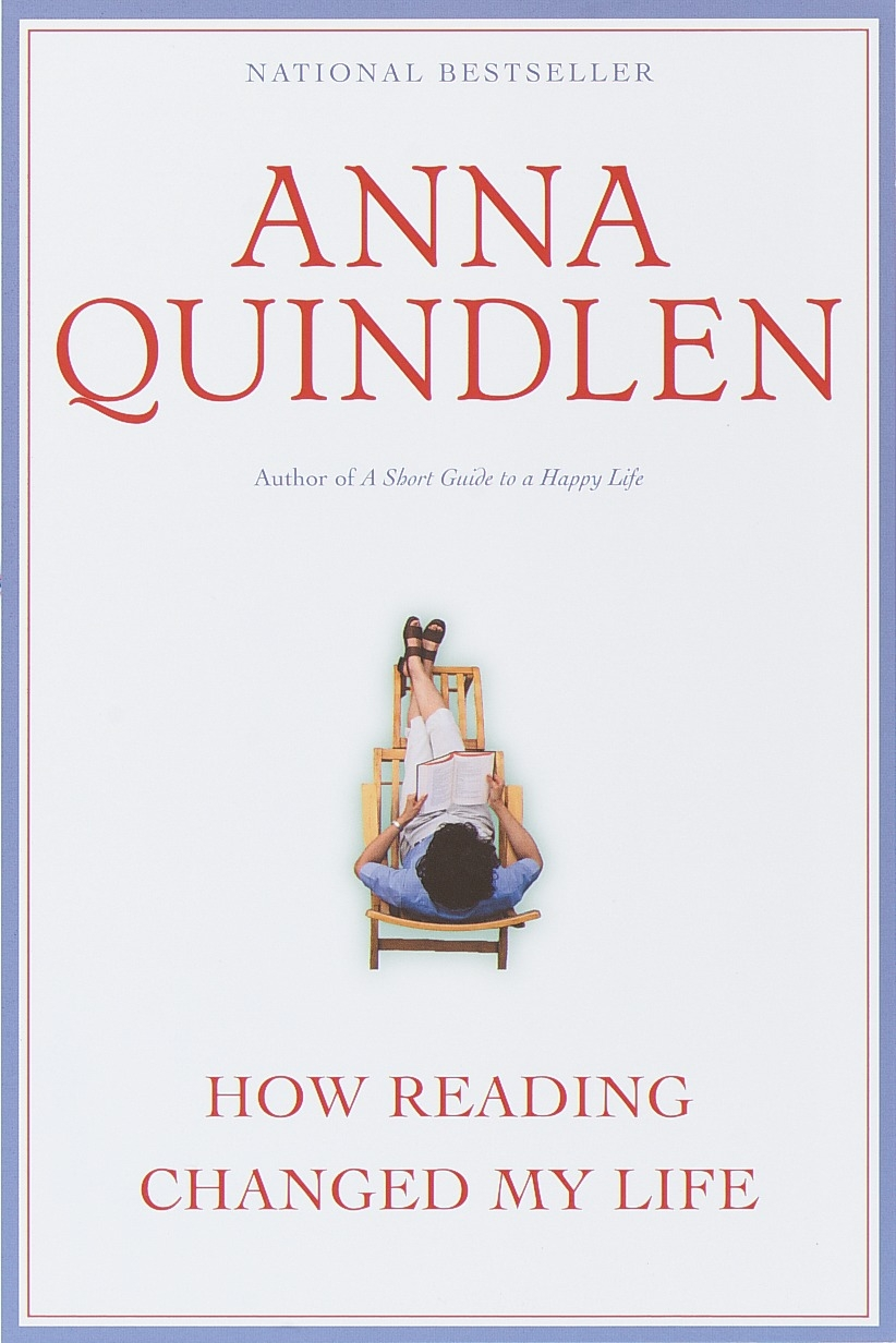 How Reading Changed My Life by Anna Quindlen, ISBN: 9780345422781