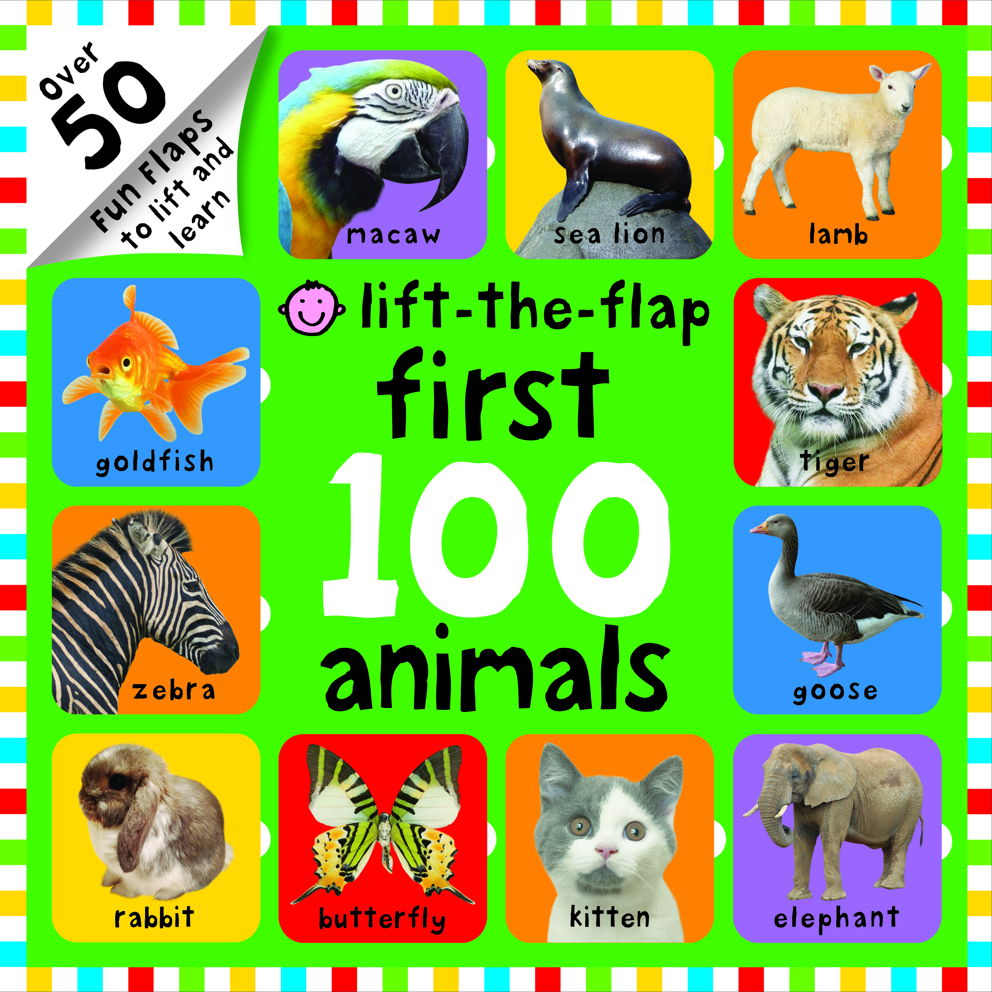 Lift-the-Flap First 100 Animals (First 100 Lift-the-Flap Books)