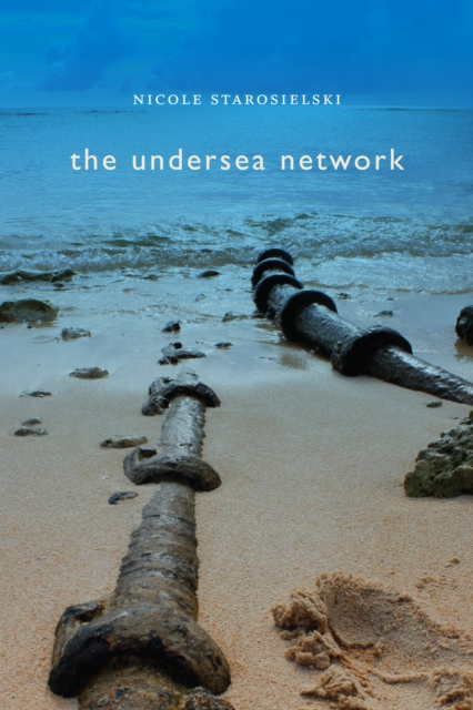 Cover Art for The Undersea Network (Sign, Storage, Transmission), ISBN: 9780822357551