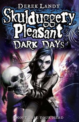 Skulduggery Pleasant: Dark Days