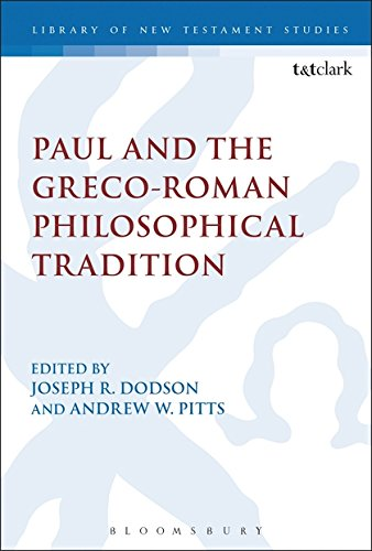 Paul and the Greco-Roman Philosophical TraditionLibrary of New Testament Studies