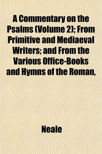 Commentary on the Psalms (Volume 2); From Primitive and Medi