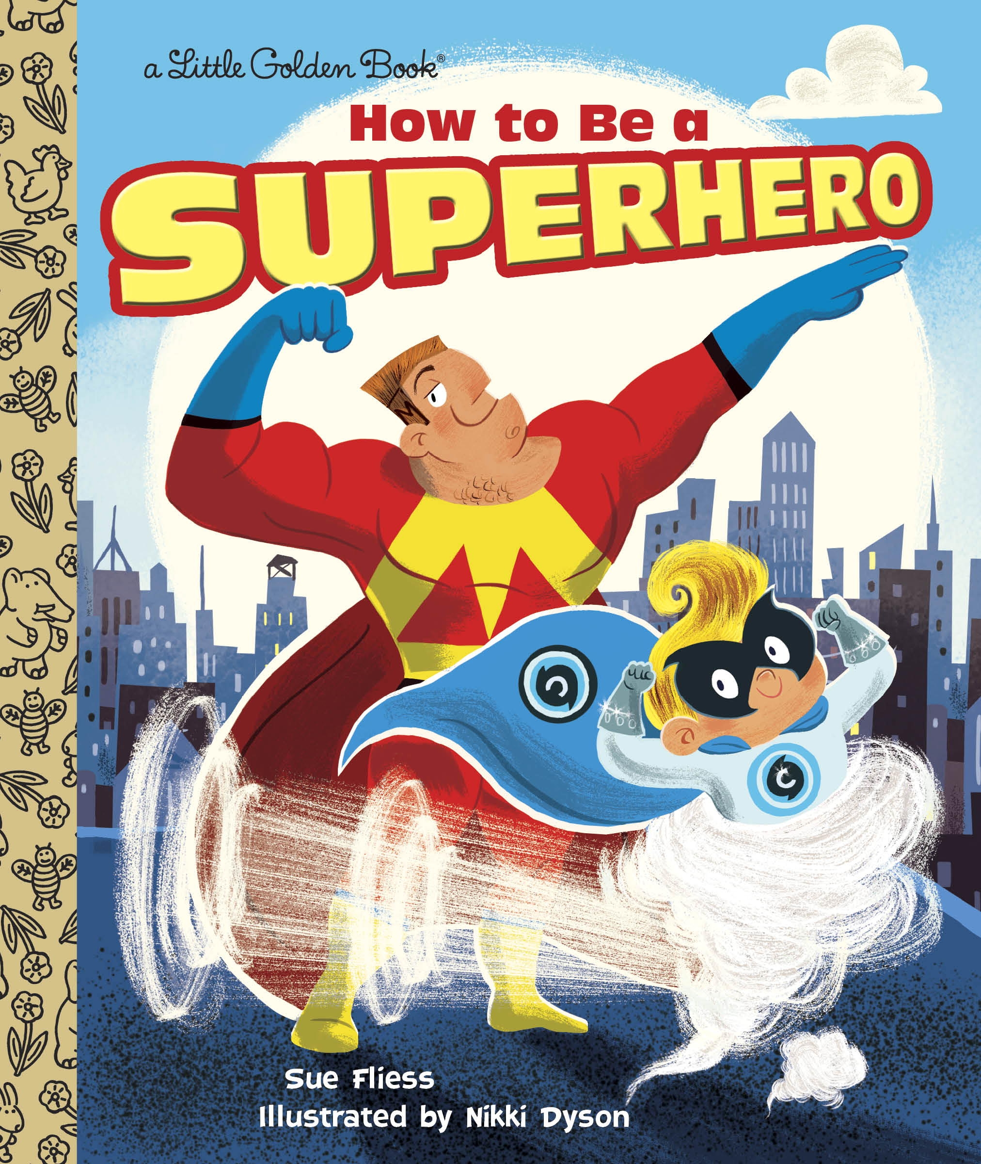 LGB How To Be A Superhero by Sue Fliess, ISBN: 9780385387378