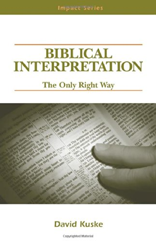 Biblical Interpretation: The Only Right Way (Impact Series)