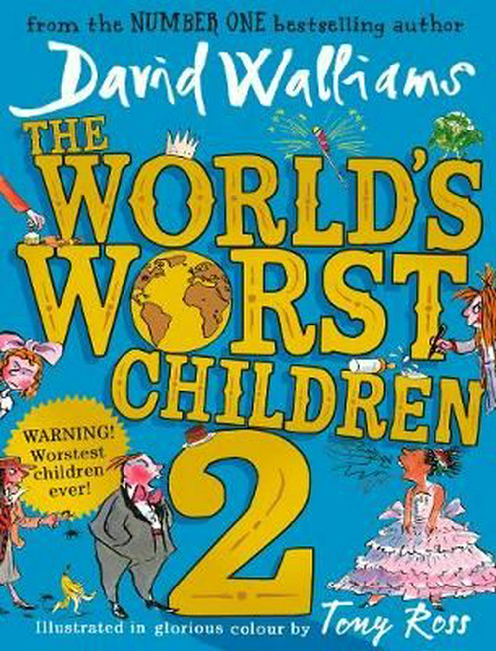 The World's Worst Children 2 by David Walliams,Tony Ross, ISBN: 9780008259679