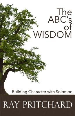 The ABC's of Wisdom