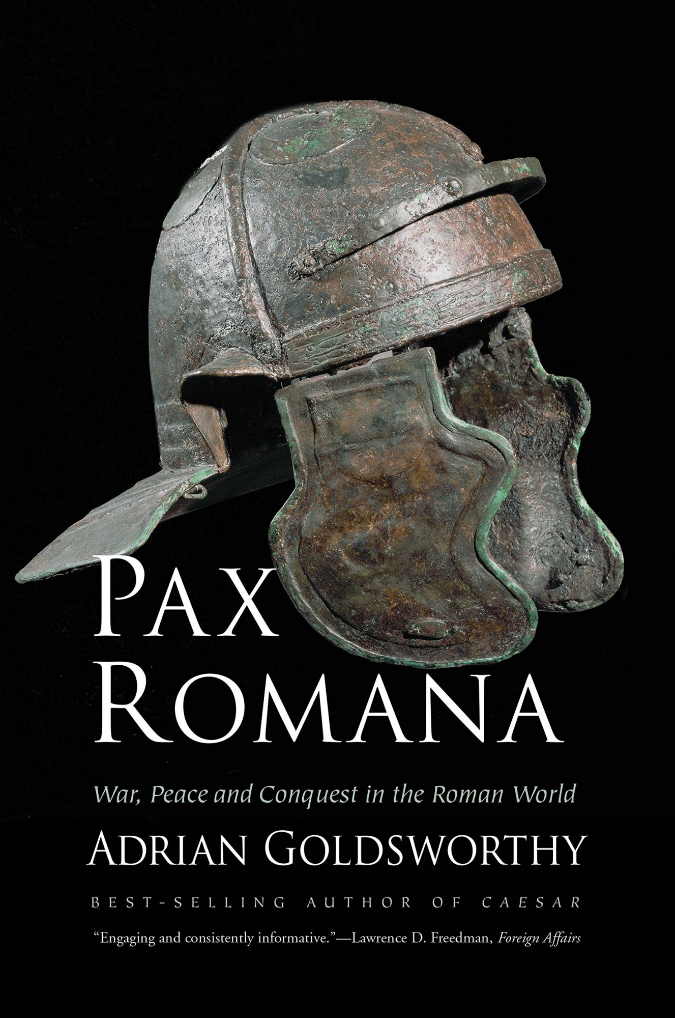 Pax Romana: War, Peace and Conquest in the Roman World by Adrian Goldsworthy, ISBN: 9780300230628
