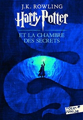 Harry Potter et la Chambre des Secrets (French edition of Harry Potter and the Chamber of Secrets)