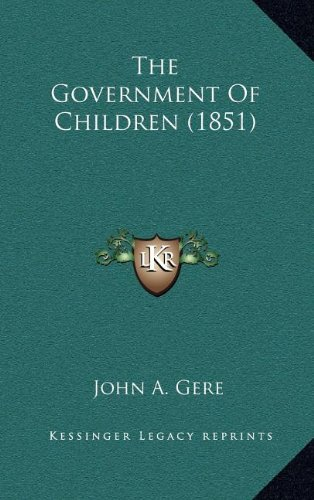 The Government of Children (1851)