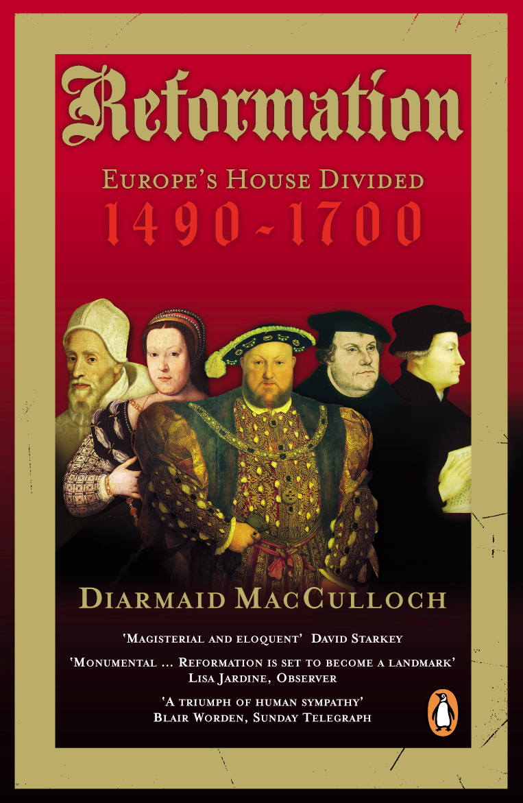 A Reformation by Diarmaid MacCulloch, ISBN: 9780140285345