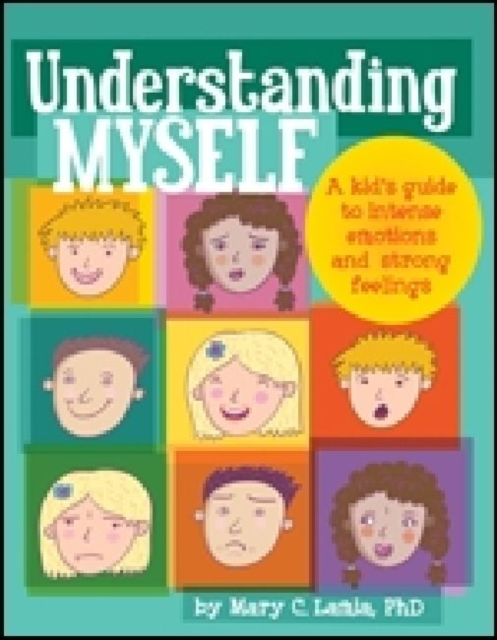 Understanding Myself by Mary C Lamia, ISBN: 9781433808906