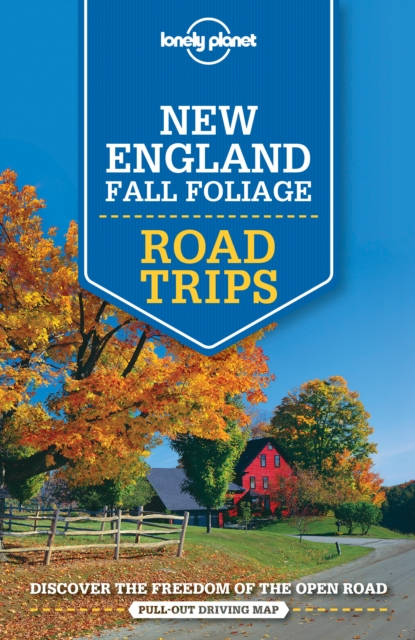 Lonely Planet New England Fall Foliage Road TripsTravel Guide