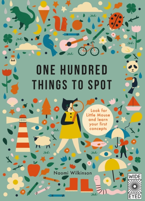 One Hundred Things to SpotLearn with Little Mouse by Naomi Wilkinson, ISBN: 9781786030320
