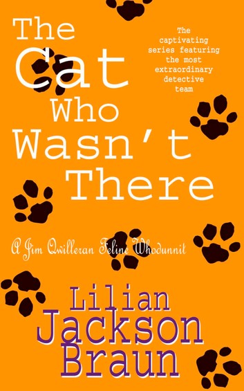 The Cat Who Wasn't There (The Cat Who  Mysteries, Book 14): A cosy feline whodunit for cat lovers everywhere