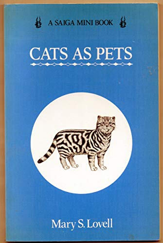 Cats as Pets by Mary S. Lovell, ISBN: 9780862300128