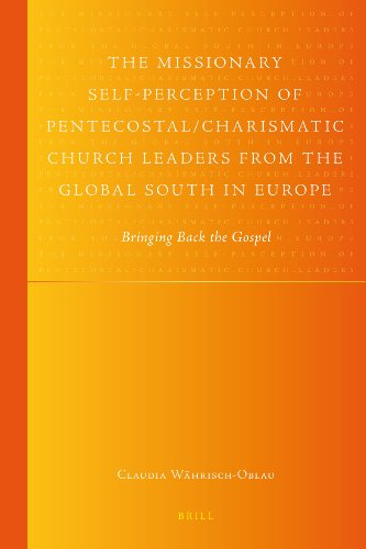 The Missionary Self-perception of Pentecostal/charismatic Church Leaders from the Global South in Europe