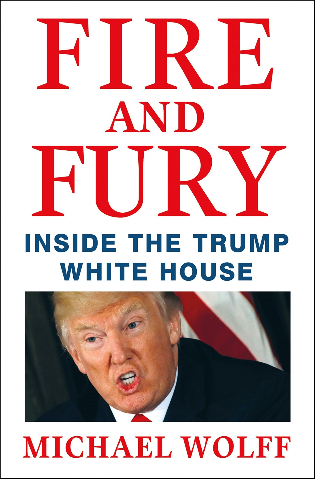 Fire and Fury by Michael Wolff, ISBN: 9781250158062